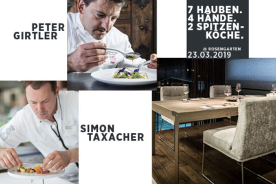 Gourmet Event Peter Girtler und Simon Taxacher Relais Chateaux Rosengarten Kirchberg Kitzbuehel